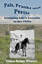 Pals, Pranks and Perils