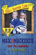 Max and MacKenzie (the Bully Buster Club Book 1)