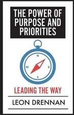 The Power of Purpose and Priorities