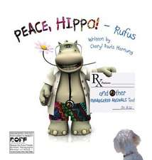 Peace, Hippo! and Other Endangered Animals Too!