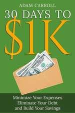30 Days to $1k