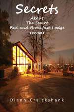 Secrets about the Secret Bed and Breakfast Lodge