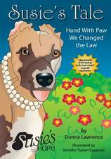 Susie's Tale Hand with Paw We Changed the Law