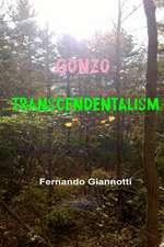 Gonzo-Transcendentalism