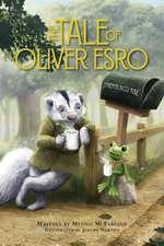 The Tale of Oliver Esro