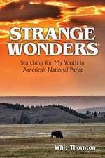 Strange Wonders