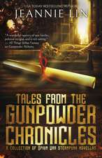 Tales from the Gunpowder Chronicles