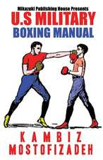 U.S. Military Boxing Manual:  The World's Greatest Quotes