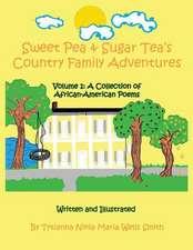 Sweet Pea & Sugar Tea's Country Family Adventures