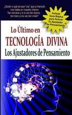 """""""Lo Ultimo En Tecnologia Divina"""