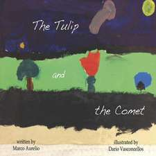 The Tulip and the Comet