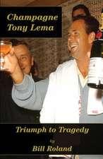Champagne Tony Lema