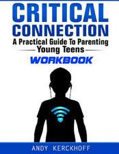 Critical Connection Workbook