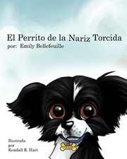 El Perrito de La Nariz Torcida