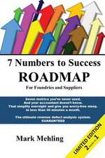 7 Numbers to Success - Roadmap for Foundries and Suppliers