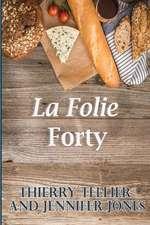 La Folie Forty