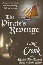 The Pirate's Revenge:  A Companion Novel to the Chop, Chop Series