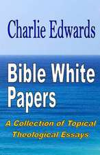 Bible White Papers
