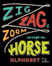 Zig, Zag, and Zoom Through the Horse Alphabet