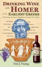 Drinking Wine with Homer & the Earliest Greeks