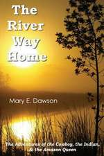 The River Way Home