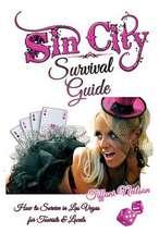 Sin City Survival Guide