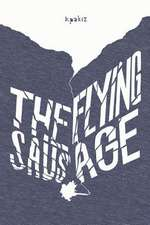 The Flying Sausage