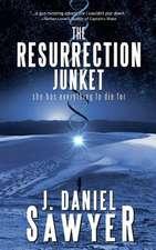 The Resurrection Junket