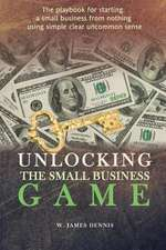 Unlocking the Small Business Game