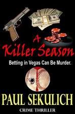 A Killer Season