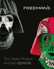 The Vader Project Auction Catalog: 100 Helmets, 100 Artists