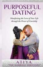 Purposeful Dating