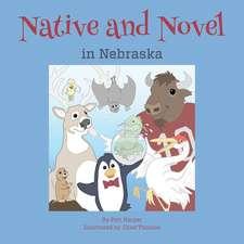 Native and Novel in Nebraska