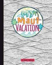 My Maui Vacation