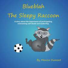 Blueblah the Sleepy Raccoon