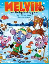 Melvin and the Big Hockey Game (Hardcover)