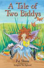 A Tale of Two Biddys