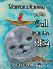 Wurramatyenna and the Call from the Sea