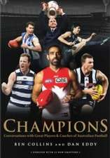 Champions: Conversations with Great Players & Coaches of Australian Football
