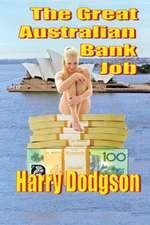The Great Australian Bank Job