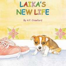 Laika's New Life