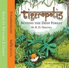 Tigeropolis: Beyond the Deep Forest