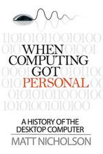 When Computing Got Personal