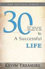 30 Keys to a Successful Life