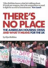 There's No Place: The American Housing Crisis and what it means for the UK