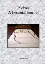 Probate - A Personal Journey