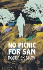 No Picnic for Sam