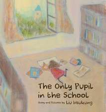 The Only Pupil in the School