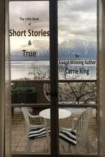 Short Stories & True (Colour Edition)