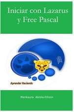 Iniciar Con Lazarus y Free Pascal
